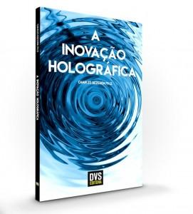 A Inovação holográfica